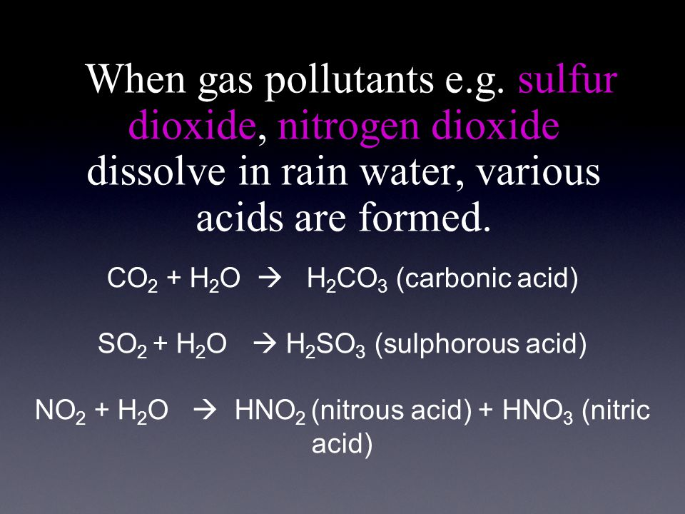 When gas pollutants e.g.