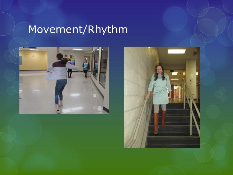 Movement/Rhythm