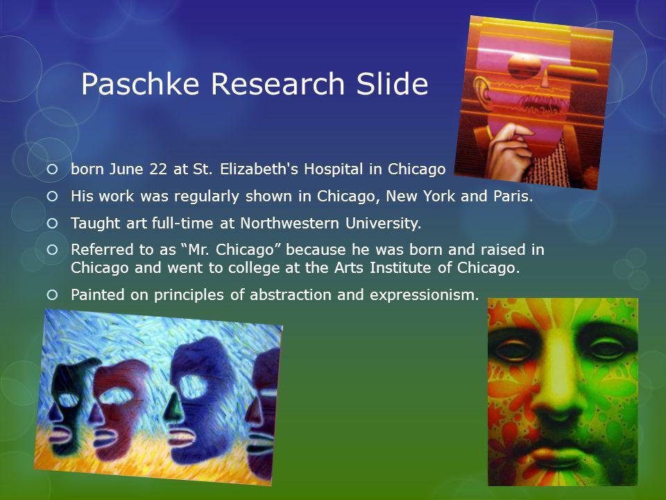 Paschke Research Slide  born June 22 at St.