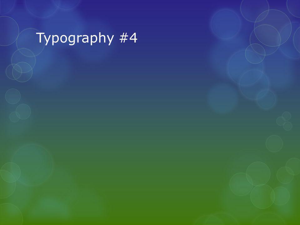 Typography #4