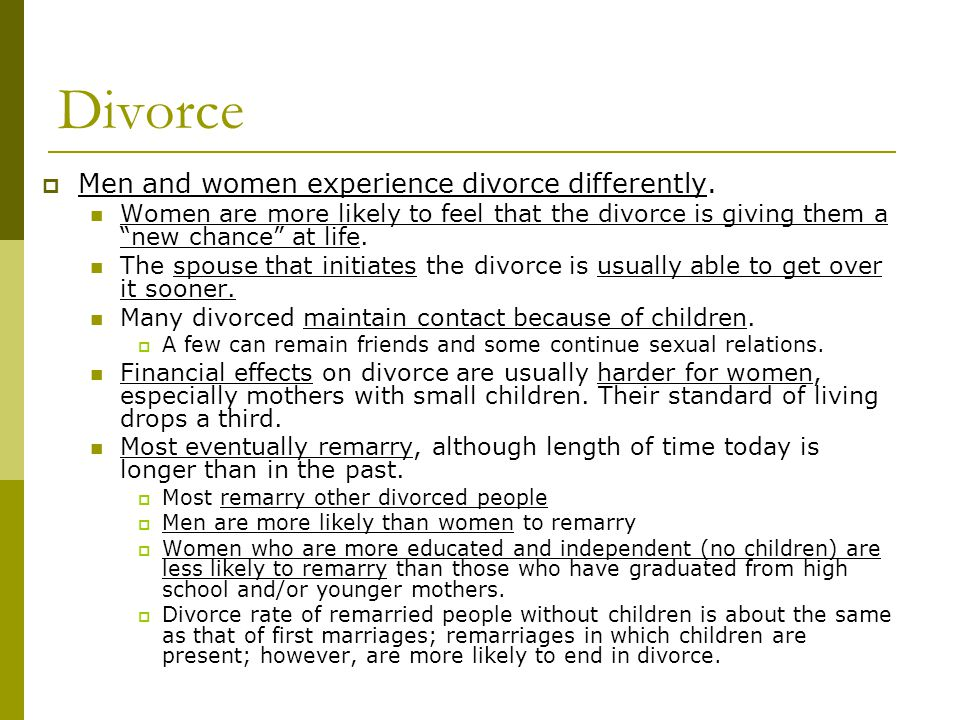 Divorce  Men and women experience divorce differently.