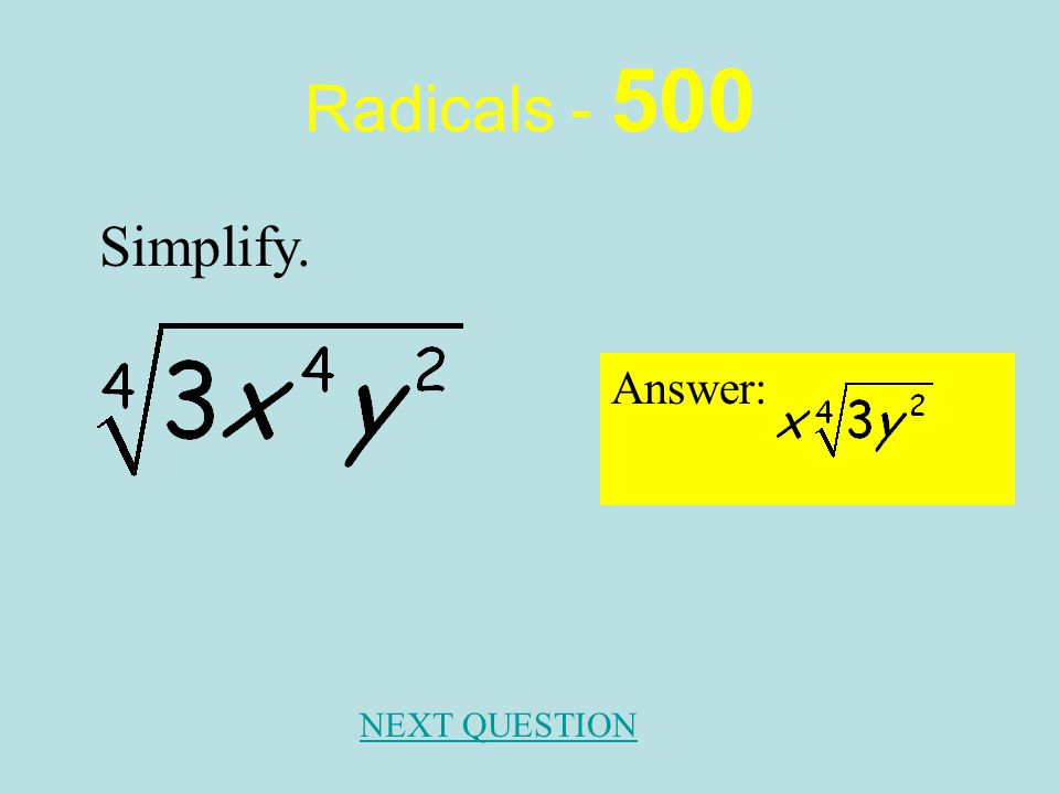 Radicals - 400 Answer: NEXT QUESTION Rationalize the denominator.