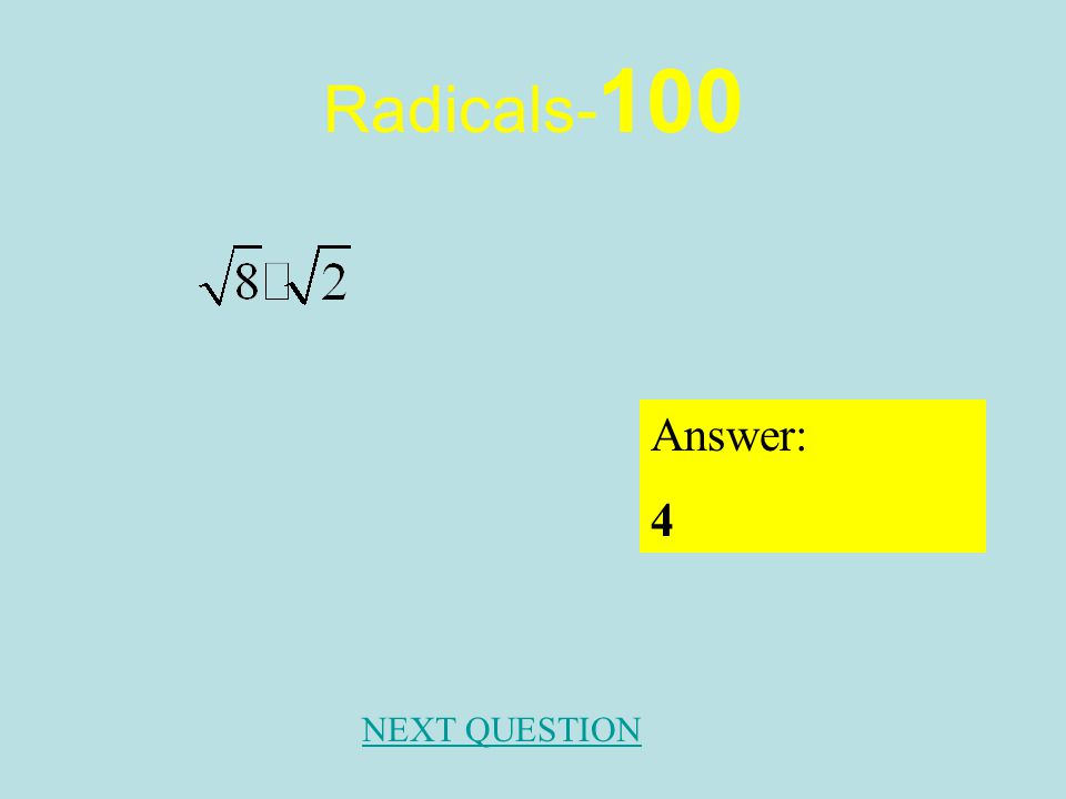 Factoring - 500 Answer: NEXT QUESTION Factor