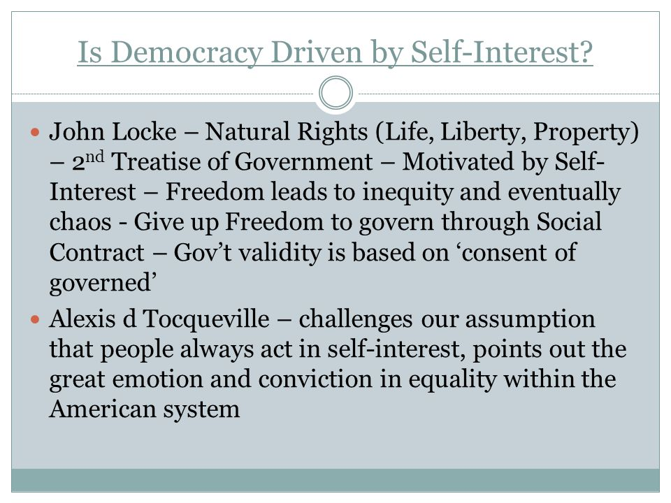 Is Democracy Driven by Self-Interest.