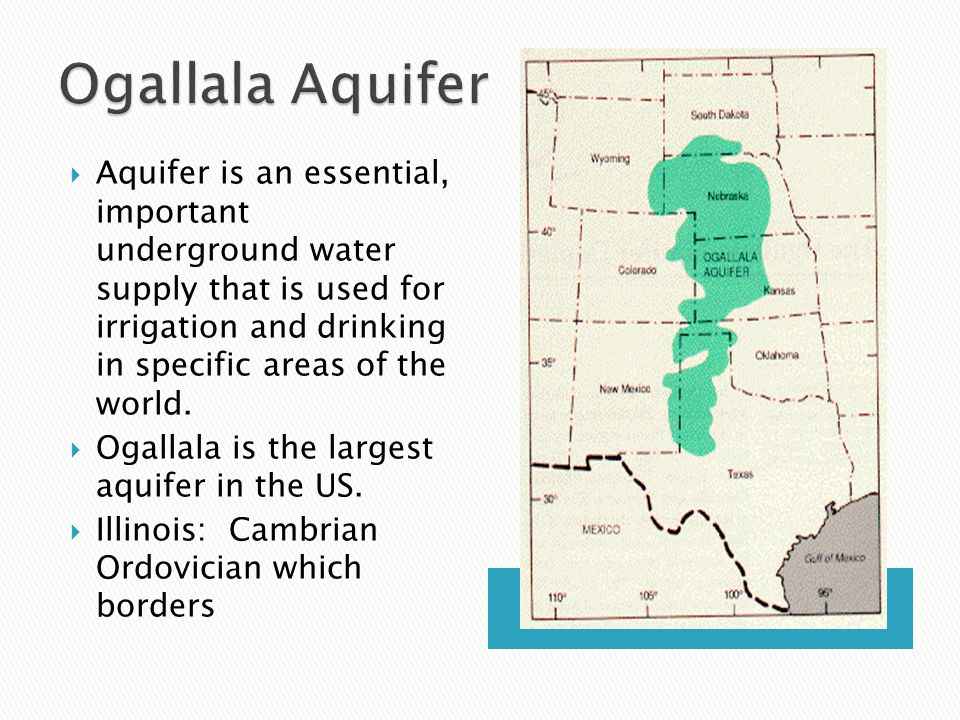 Aquifer is an essential, important underground water supply that is used for irrigation and drinking in specific areas of the world.  Ogallala is t