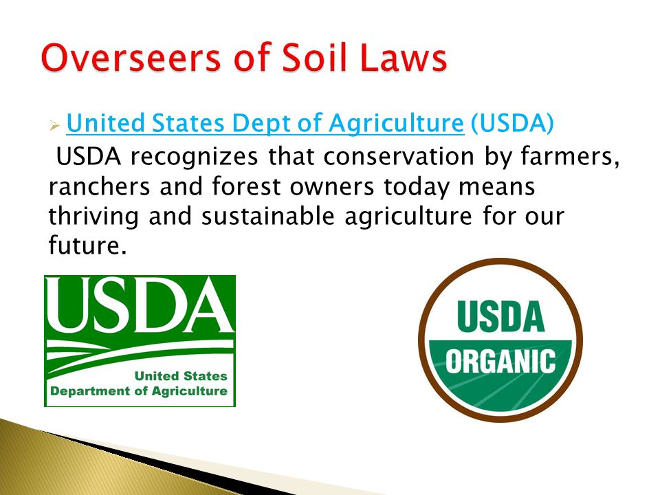  United States Dept of Agriculture (USDA) USDA recognizes that conservation by farmers, ranchers and forest owners today means thriving and sustainable agriculture for our future.