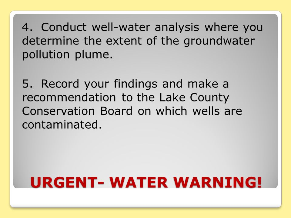 URGENT- WATER WARNING. 4.