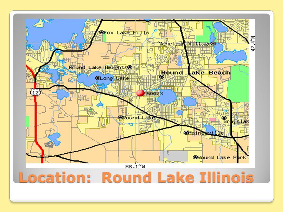 Location: Round Lake Illinois