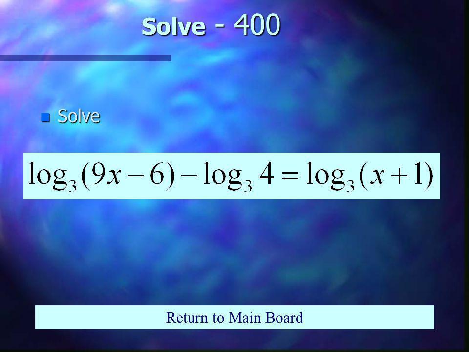 Solve - 300 n Solve Return to Main Board