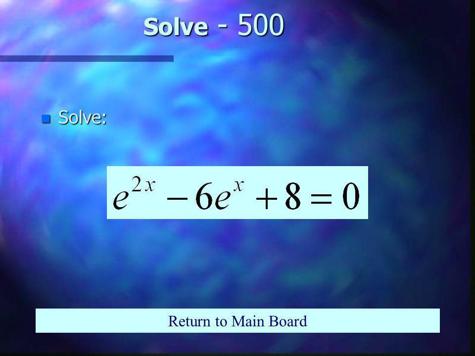 Solve - 400 n Solve Return to Main Board