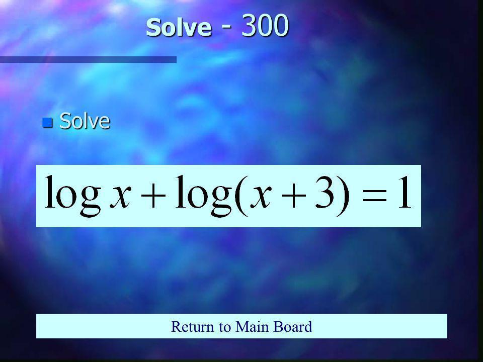 Solve - 200 n Solve Return to Main Board