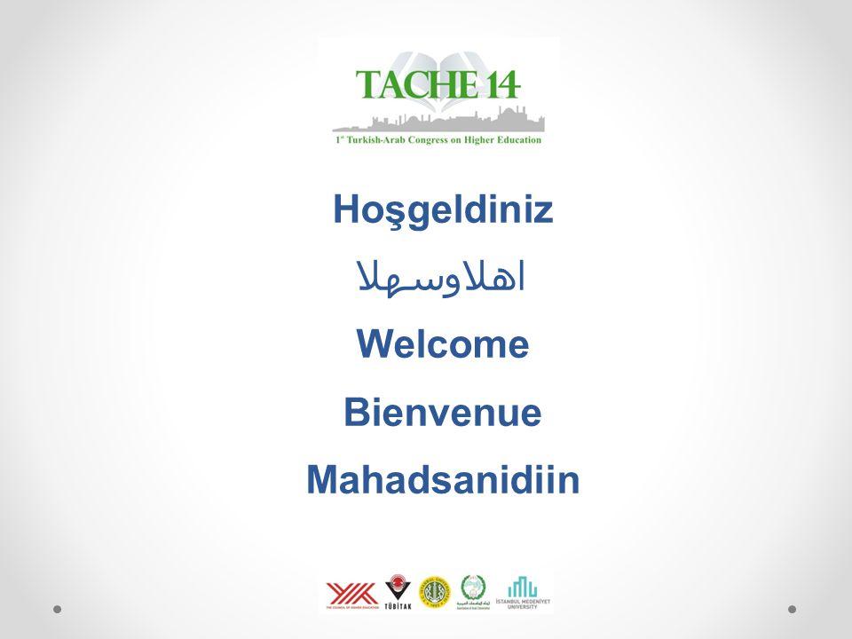 Hoşgeldiniz اهلاوسهلا Welcome Bienvenue Mahadsanidiin
