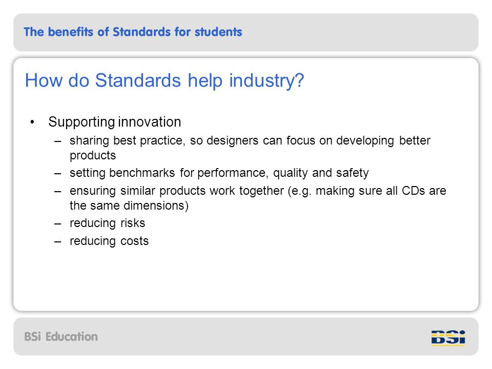How do Standards help industry.