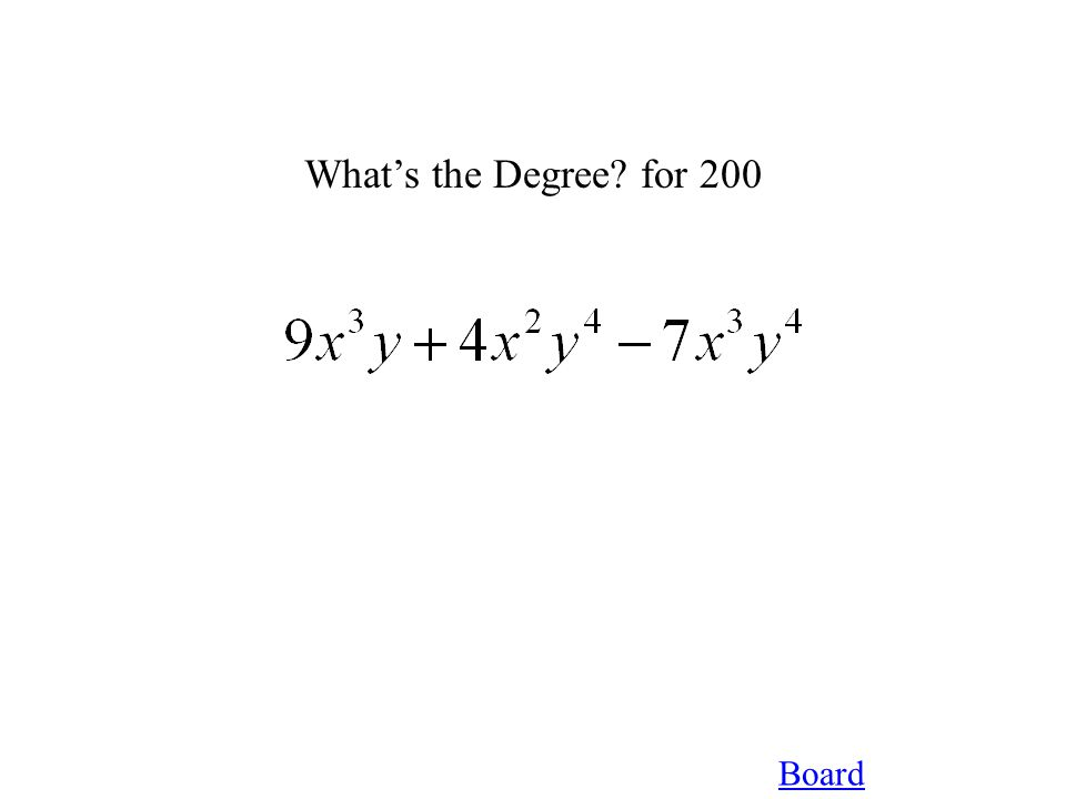 Board What's the Degree for 200