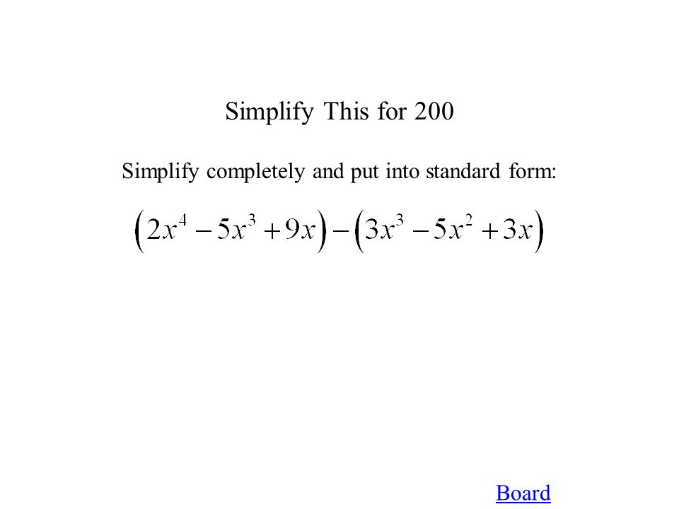 Board Factor That for 400 Factor Completely: