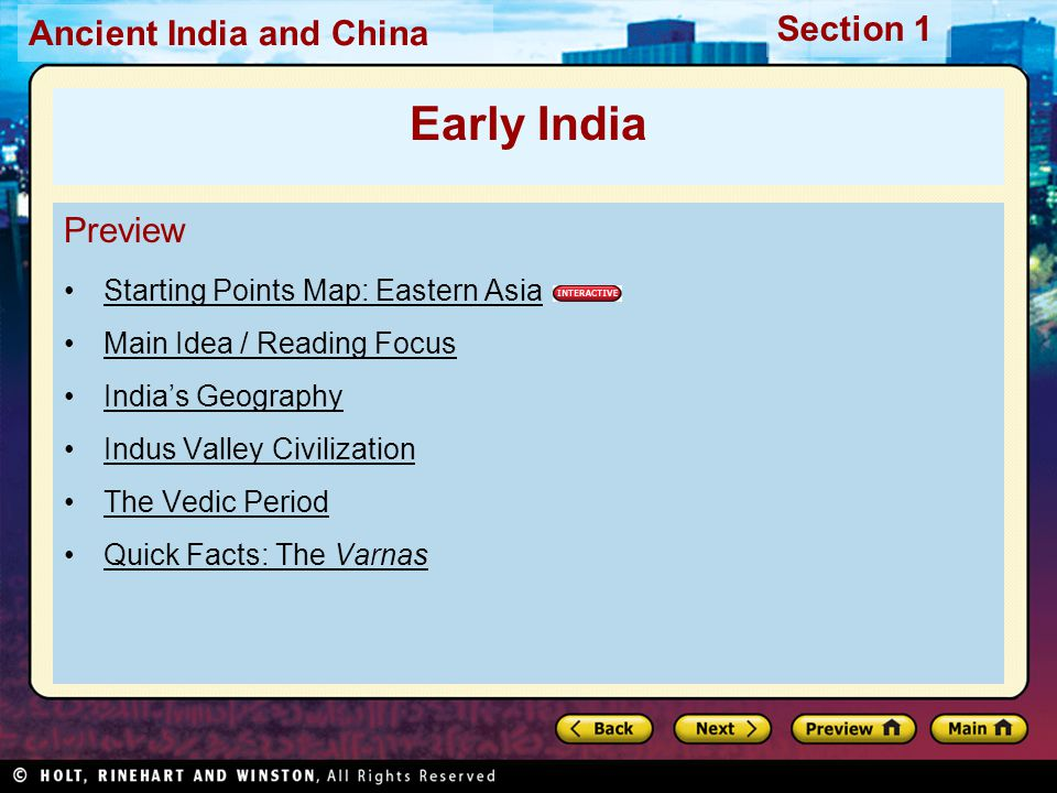 Ancient India and China Section 1 This period in Indian history is often called the Vedic period.
