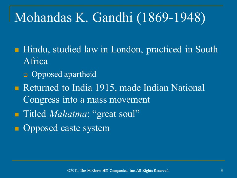 Gandhi 4 ©2011, The McGraw-Hill Companies, Inc. All Rights Reserved.