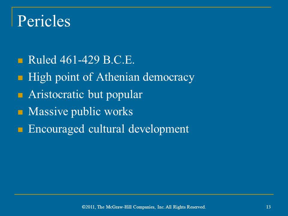 Pericles Ruled 461-429 B.C.E.