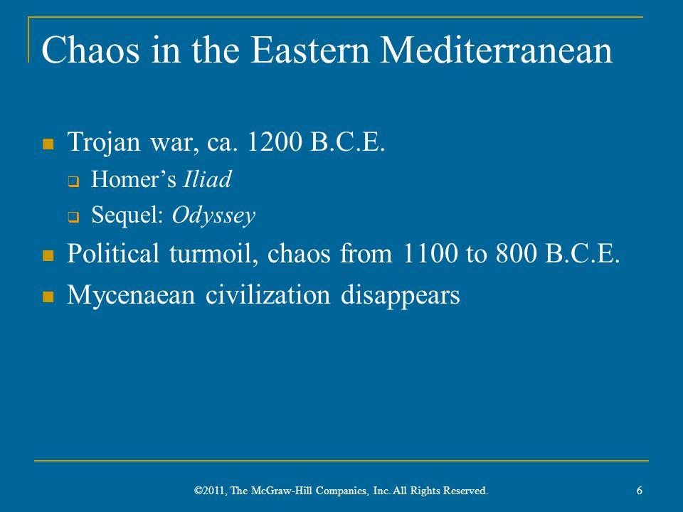 Chaos in the Eastern Mediterranean Trojan war, ca.