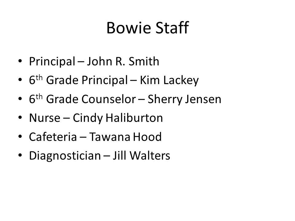 Bowie Staff Principal – John R.