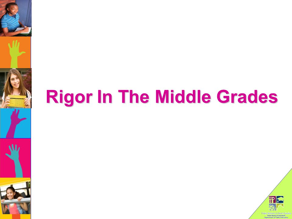Rigor In The Middle Grades