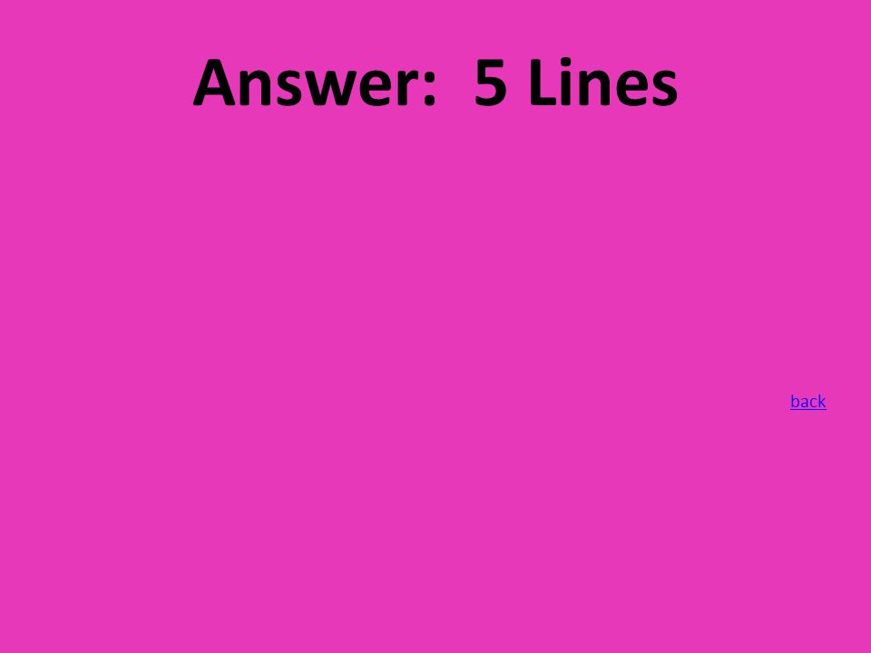 Answer: 5 Lines back