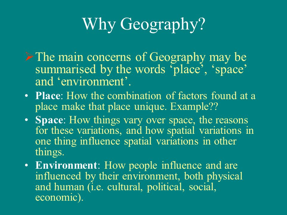 Importance of Geography in Social Movements Place is not just a location in space Place is understood in geography as space endowed with meaning(s) and experience(s).