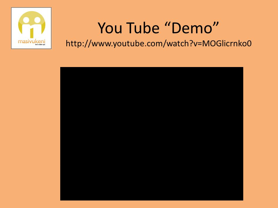 "You Tube ""Demo"" http://www.youtube.com/watch?v=MOGlicrnko0"
