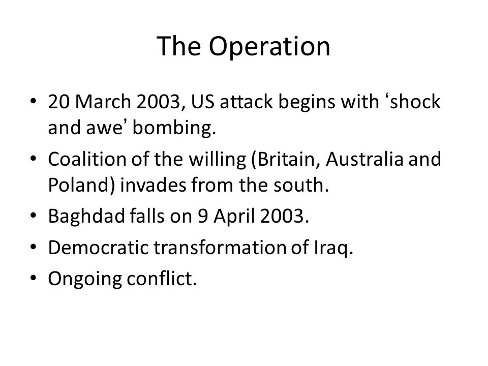 The Operation 20 March 2003, US attack begins with 'shock and awe' bombing.