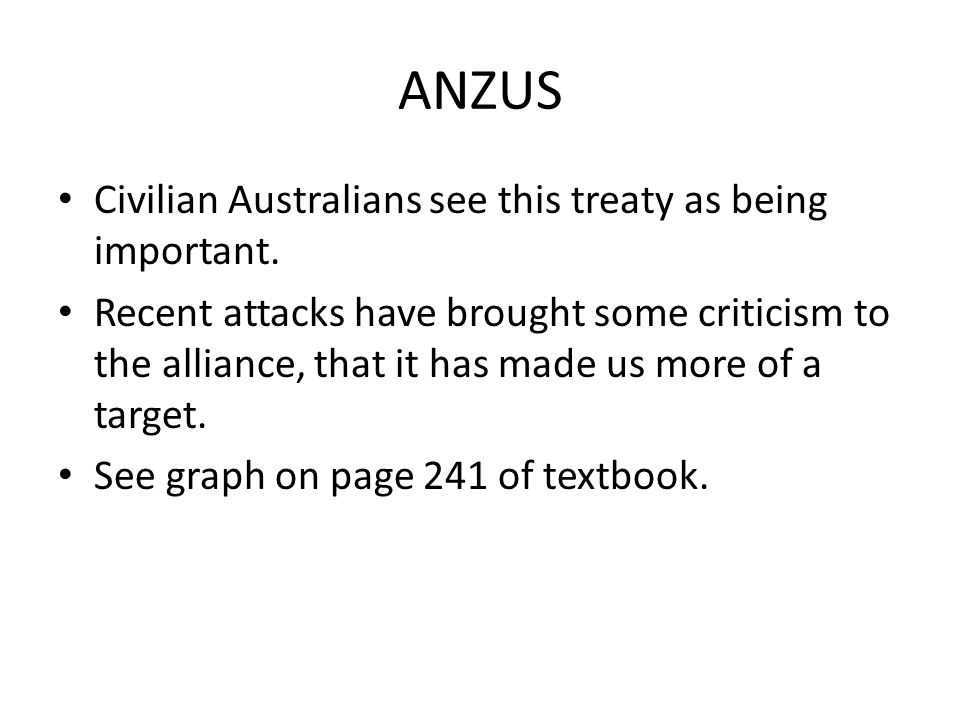 ANZUS Civilian Australians see this treaty as being important.