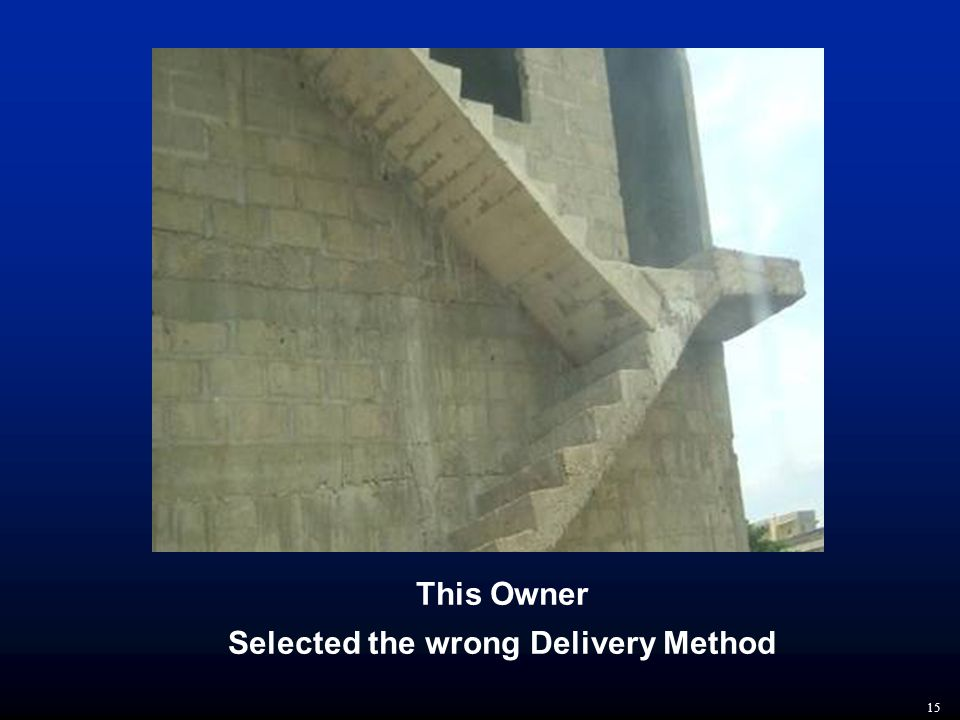 15 This Owner Selected the wrong Delivery Method
