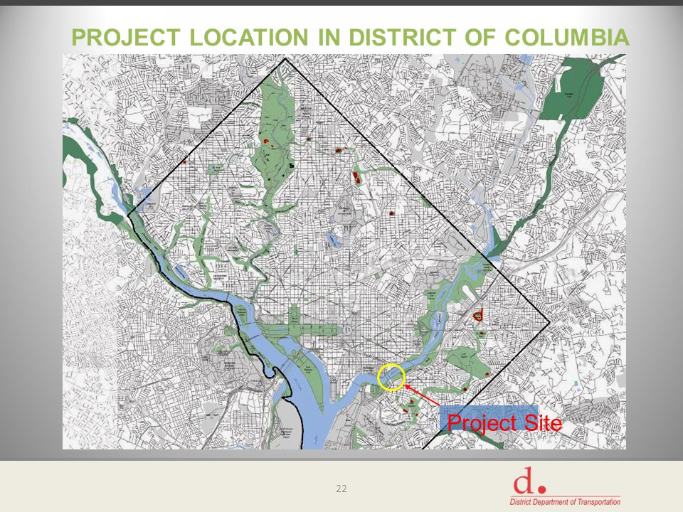 PROJECT LOCATION IN DISTRICT OF COLUMBIA 22 Project Site