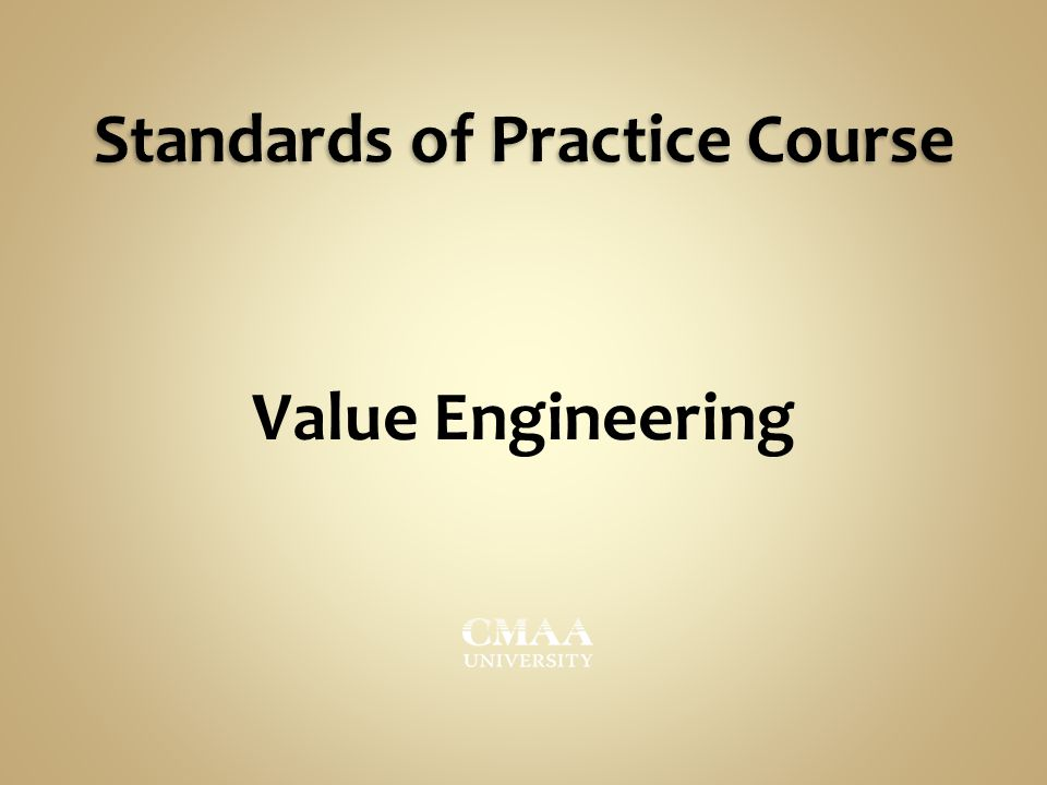 Standards of Practice Course Value Engineering