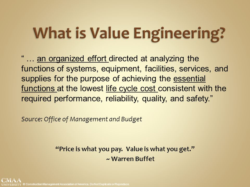 What is Value Engineering. © Construction Management Association of America.
