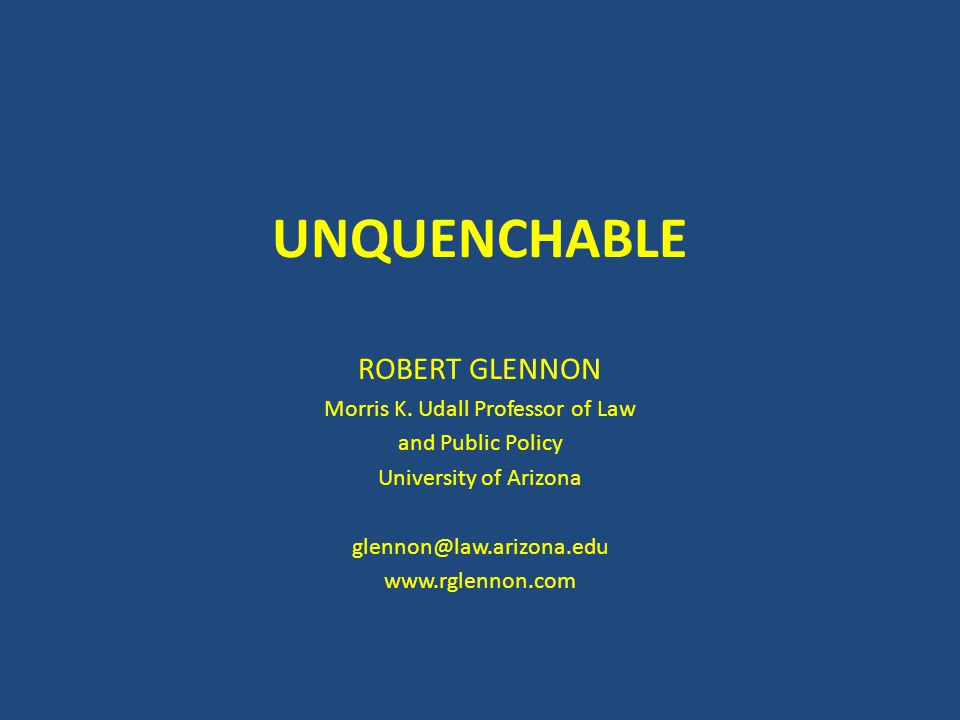UNQUENCHABLE ROBERT GLENNON Morris K.