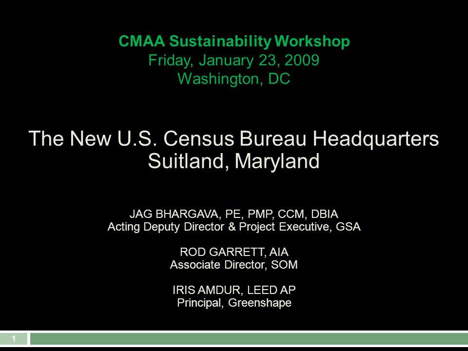 1 CMAA Sustainability Workshop Friday, January 23, 2009 Washington, DC The New U.S.