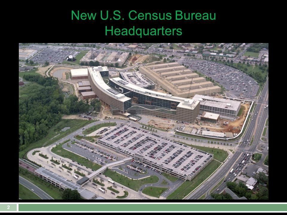 2 New U.S. Census Bureau Headquarters
