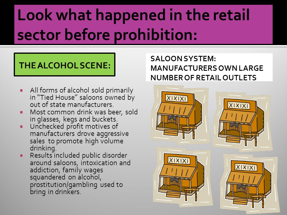 THE ALCOHOL SCENE:  All forms of alcohol sold primarily in Tied House saloons owned by out of state manufacturers.