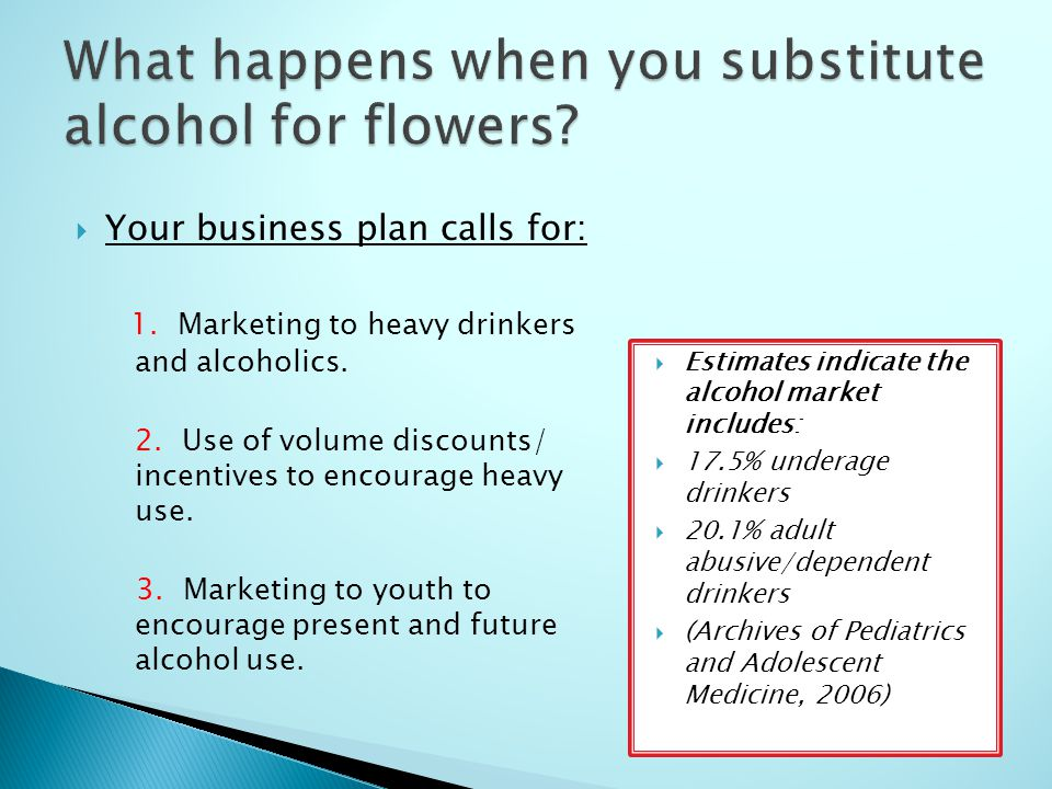Price: Increase in price reduces consumption even among heavy drinkers and especially among youth.