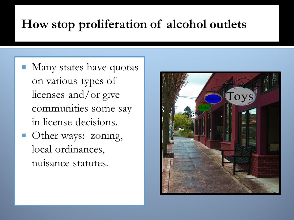  Many states have quotas on various types of licenses and/or give communities some say in license decisions.