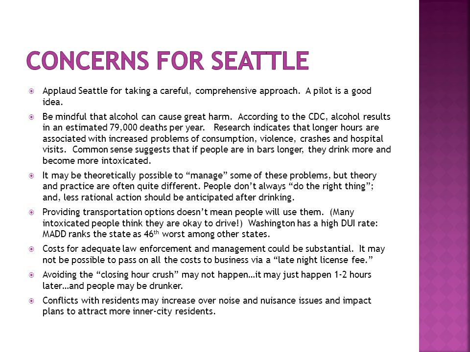  Applaud Seattle for taking a careful, comprehensive approach.