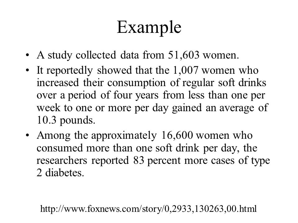 Example A study collected data from 51,603 women.