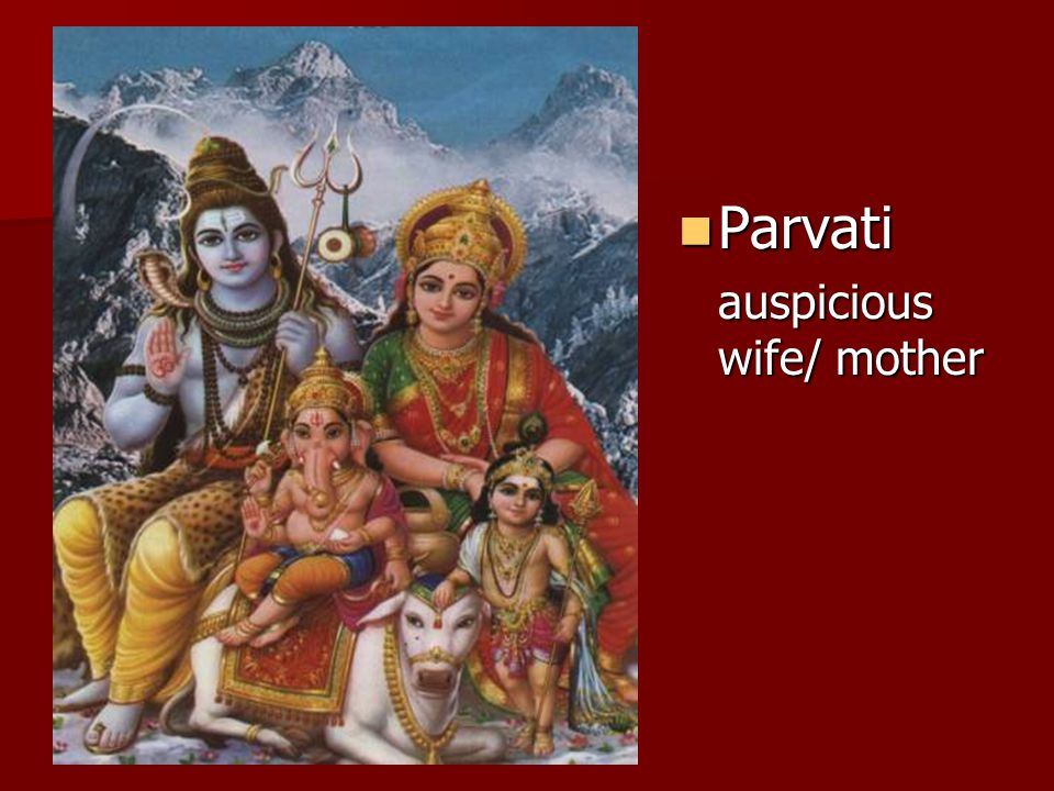 Parvati Parvati auspicious wife/ mother