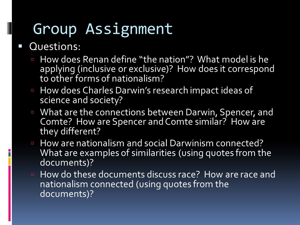 Group Assignment  Questions:  How does Renan define the nation .
