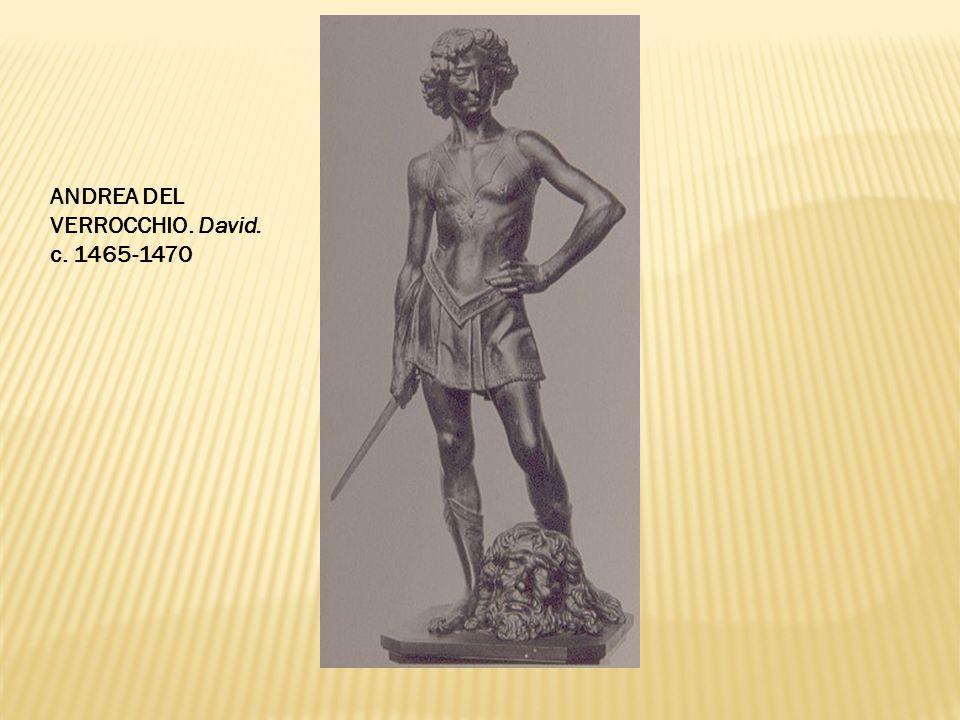 ANDREA DEL VERROCCHIO. David. c. 1465-1470