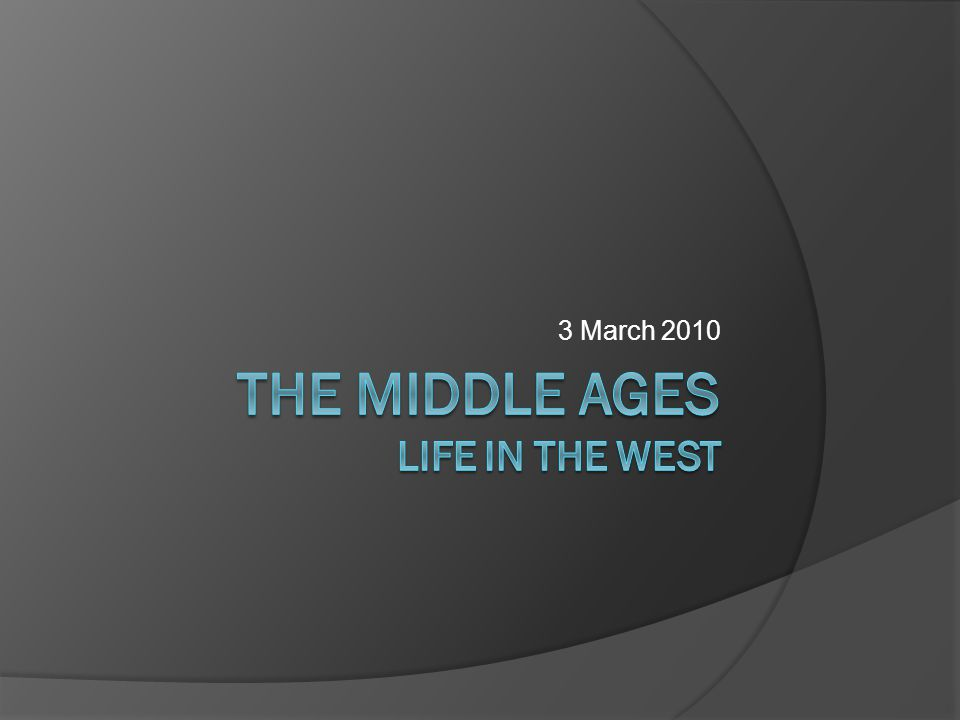 Outline: Life in the West  Institutions in the West After the Carolingians: Decentralization of Empire Church Reform ○ European Crusaders Debunking the Dark Ages ○ Revitalization ○ Feudal System ○ Crisis ○ Revival ○ Learning