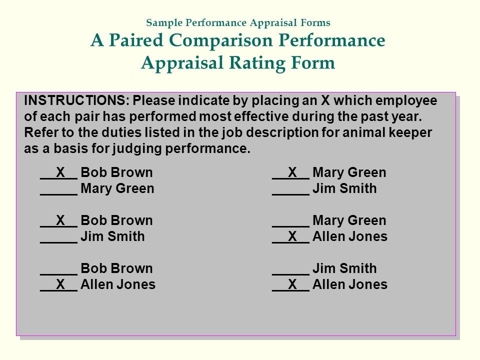 Sample Performance Appraisal Forms A Paired Comparison Performance Appraisal Rating Form INSTRUCTIONS: Please indicate by placing an X which employee