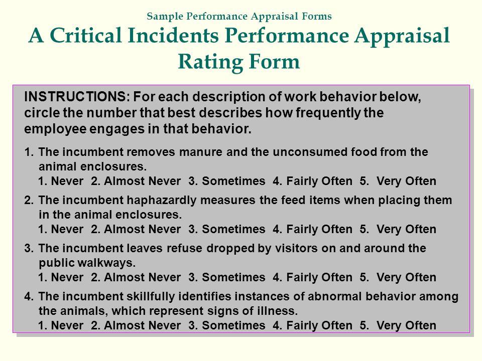 Sample Performance Appraisal Forms A Critical Incidents Performance Appraisal Rating Form INSTRUCTIONS: For each description of work behavior below, c