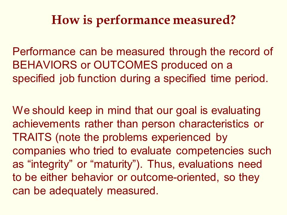 How is performance measured.