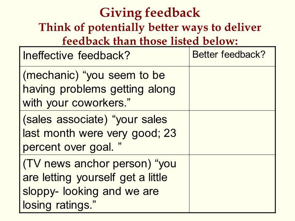 Ineffective feedback.Better feedback.